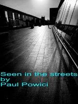 Boek cover Seen In The Streets van Paul Powici