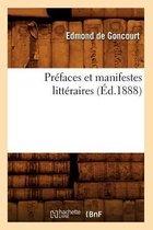 Prefaces et manifestes litteraires (Ed.1888)