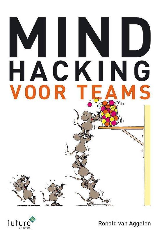 Mindhacking voor teams - Ronald van Aggelen pdf epub