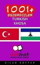 1001+ Exercises Turkish - Xhosa