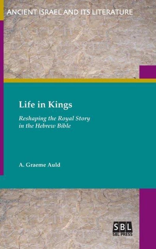 Boek cover Life in Kings van A Graeme Auld (Hardcover)