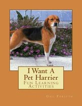 I Want a Pet Harrier