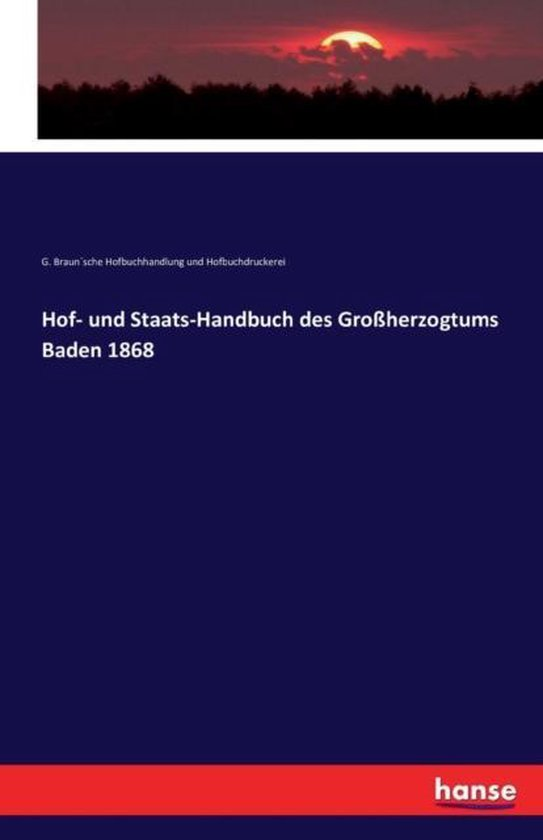 Hof- und Staats-Handbuch des Grossherzogtums Baden 1868