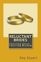 Reluctant Brides