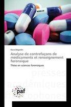 Analyse de Contrefa ons de M dicaments Et Renseignement Forensique