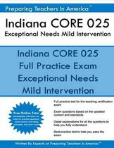 Indiana Core 025 Exceptional Needs - Mild Intervention