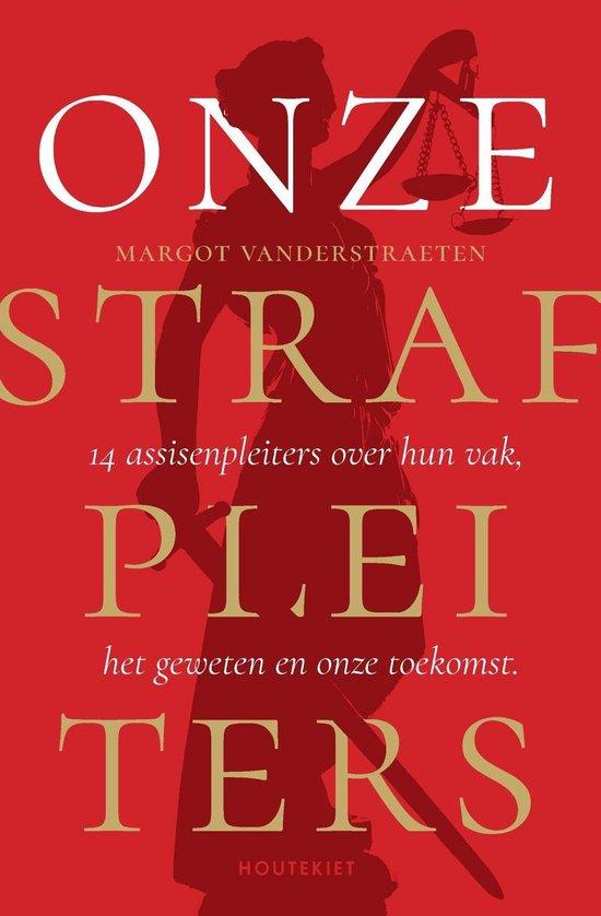 Onze strafpleiters - Margot Vanderstraeten | Fthsonline.com
