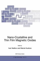 Nano-Crystalline and Thin Film Magnetic Oxides