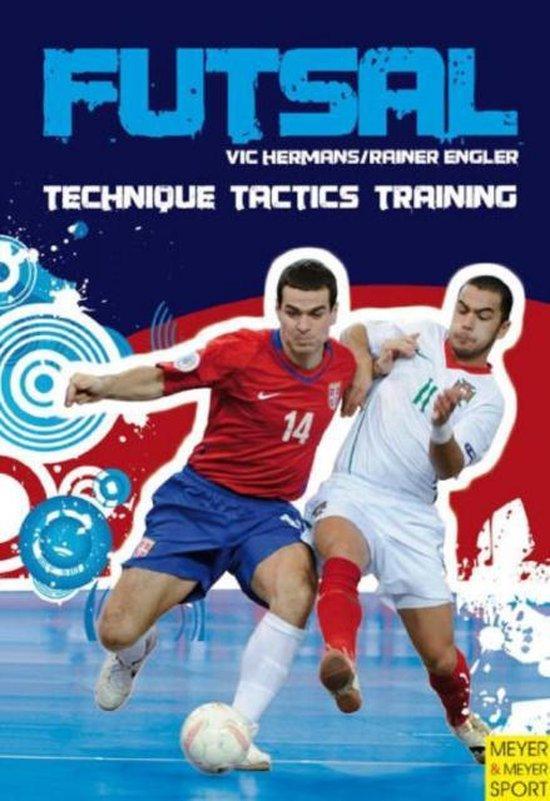 Futsal - Technique-Tactics-Training