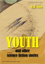 Youth and Other Science Fiction Stories