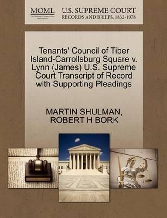 Tenants' Council of Tiber Island-Carrollsburg Square V. Lynn (James) U.S. Supreme Court Transcript of Record with Supporting Pleadings