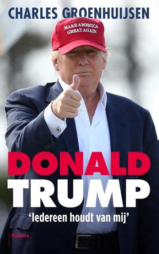 Boek cover Donald Trump van Charles Groenhuijsen (Paperback)