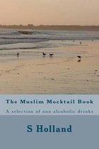 The Muslim Mocktail Book