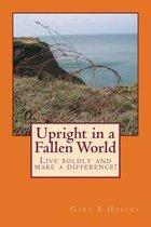 Upright in a Fallen World
