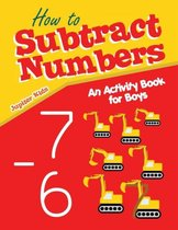 How to Subtract Numbers