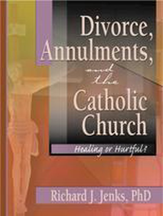 Boek cover Divorce, Annulments, and the Catholic Church van Craig Everett (Onbekend)