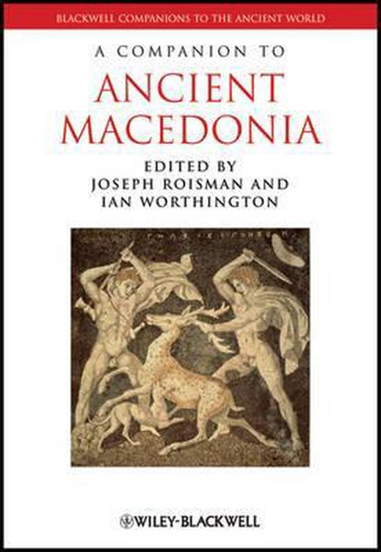 A Companion to Ancient Macedonia