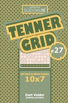 Sudoku Tenner Grid - 200 Hard to Master Puzzles 10x7 (Volume 27)