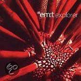 Em:t Explorer