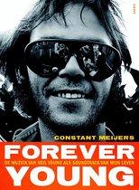 Forever Young. De muziek van Neil Young als soundtrack van mijn leven