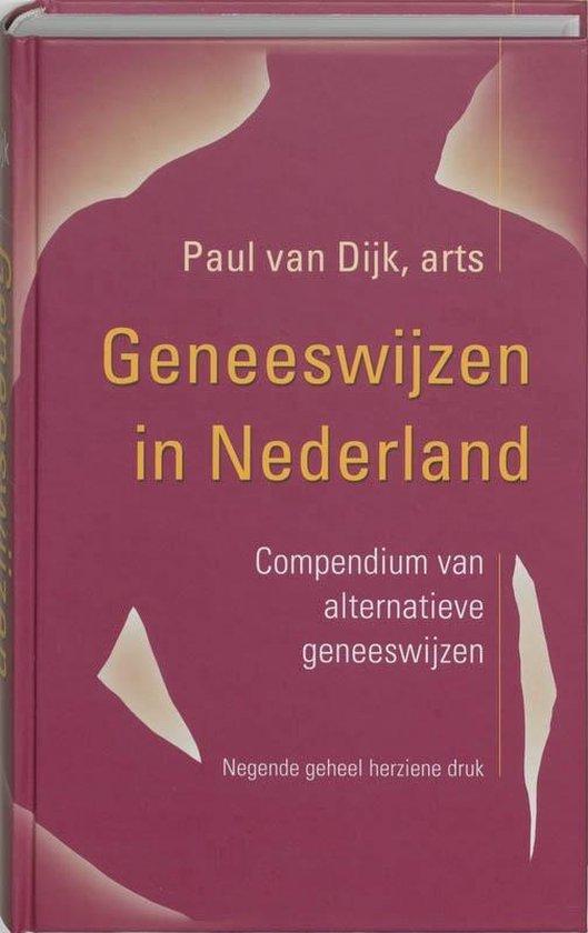 Geneeswijzen in Nederland - Paul van Dijk  