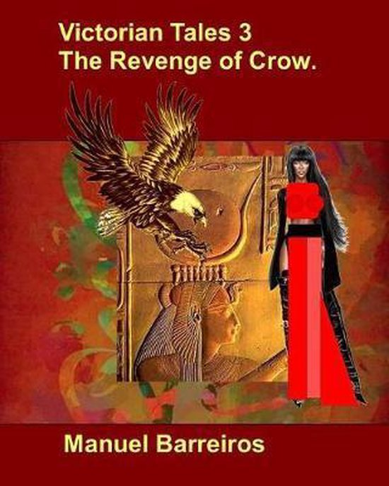 Victorian Tales 3-The Revenge of Crow.