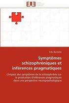 Sympt�mes Schizophr�niques Et Inf�rences Pragmatiques