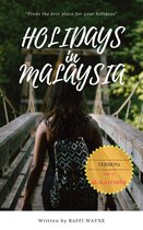 HOLIDAYS IN MALAYSIA (Version 1)