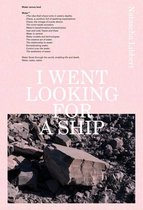 Natascha Libbert - I Went Looking For A Ship