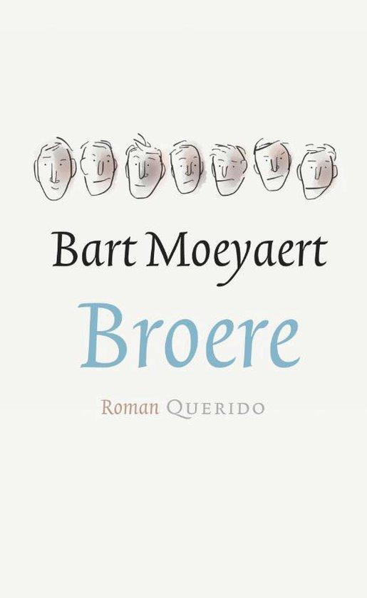 Broere - Bart Moeyaert   Fthsonline.com