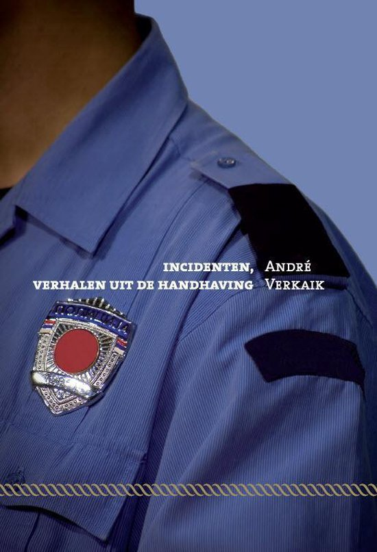 Incidenten - André Verkaik |