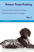 Pointer Tricks Training Pointer Tricks & Games Training Tracker & Workbook. Includes