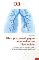 Effets Pharmacologiques Pulmonaires Des Flavonoides