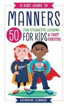 A Kids' Guide to Manners