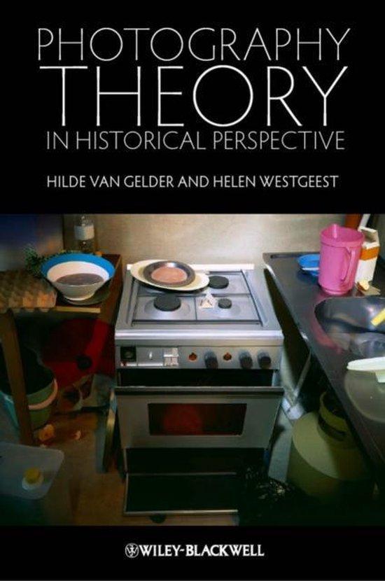 Boek cover Photography Theory in Historical Perspective van Hilde van Gelder (Paperback)