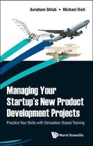 Managing Your Startup's New Product Development Projects
