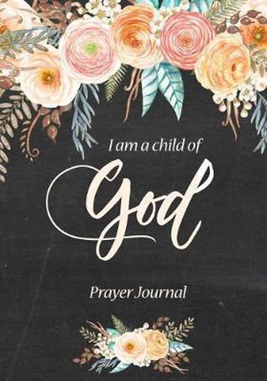 I Am A Child Of God Prayer Journal