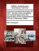 A Sermon Preached November 29, 1821
