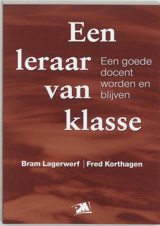Een leraar van klasse - Bram Lagerwerf |