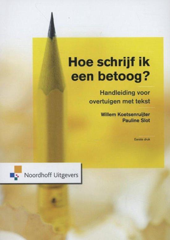 Boek cover Hoe schrijf ik een betoog? van Willem Koetsenruijter (Paperback)