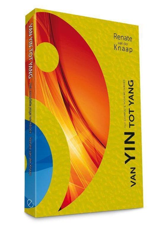 Van Yin tot Yang - Renate van der Knaap | Fthsonline.com
