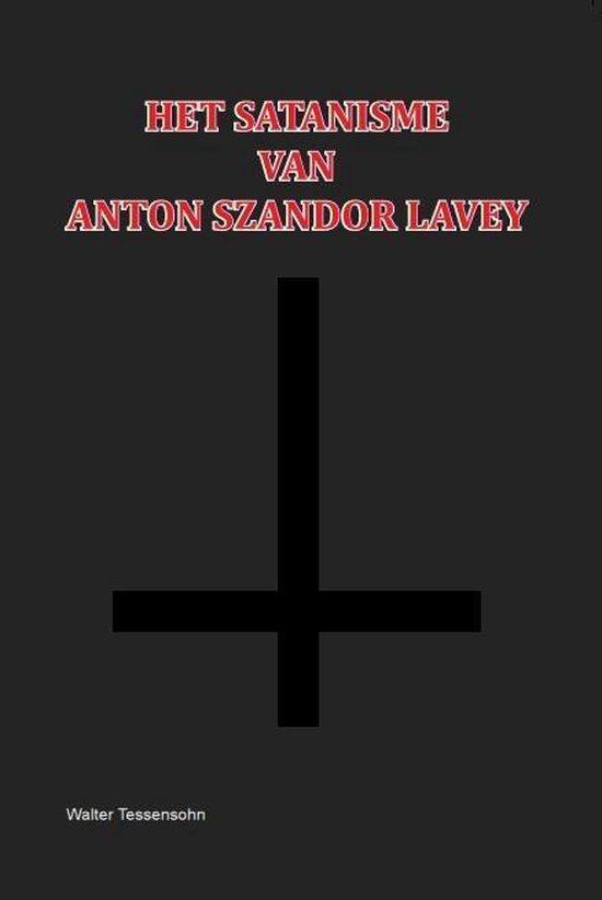 Het Satanisme van Anton Szandor LaVey - Walter Tessensohn   Readingchampions.org.uk