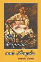 Of Orphans and Angels