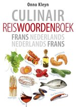 Culinair reiswoordenboek Frans-Nederlands Nederlands-Frans
