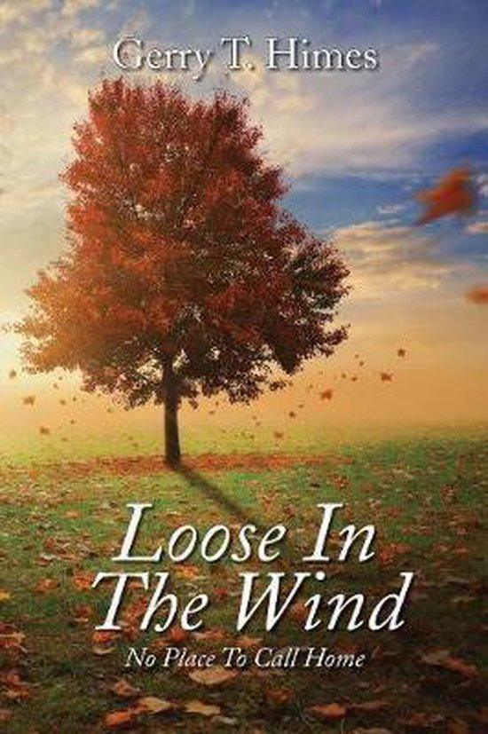 Loose in the Wind