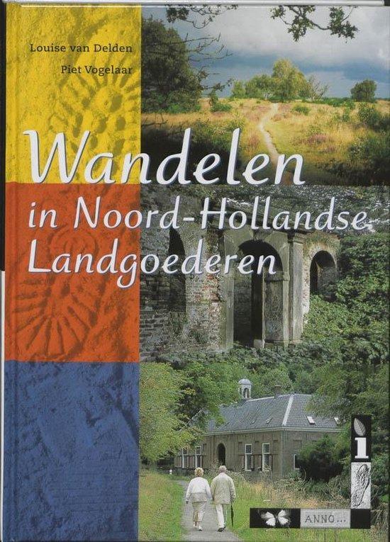 Wandelen in Noord-Hollandse landgoederen - L. van Delden | Readingchampions.org.uk