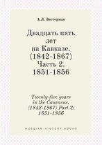 Twenty-Five Years in the Caucasus. (1842-1867) Part 2