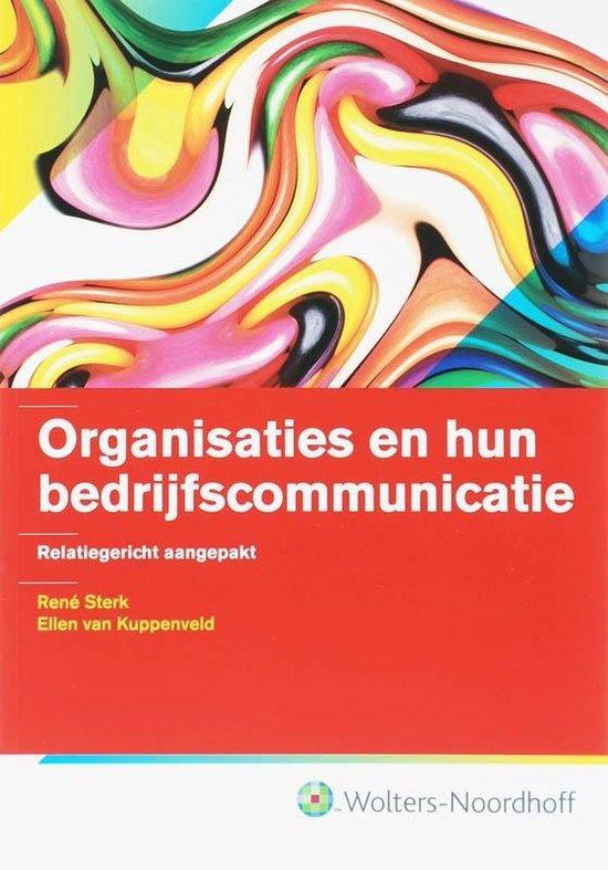 Organisaties en hun bedrijfscommunicatie - Rene Sterk |