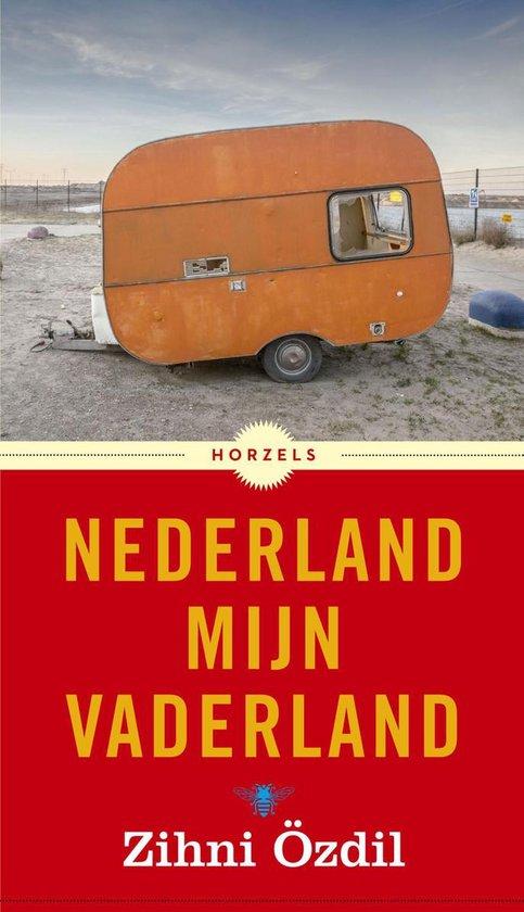 Nederland mijn vaderland - Zihni ÖZdil |