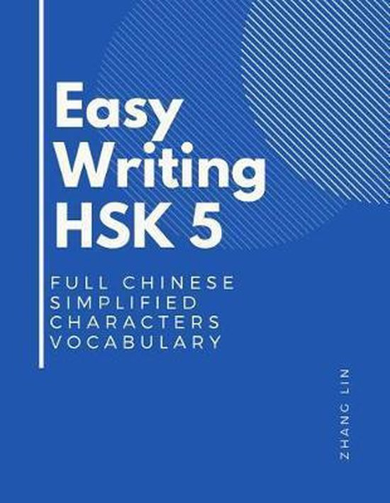 Easy Writing HSK 5 Full Chinese Simplified Characters Vocabulary